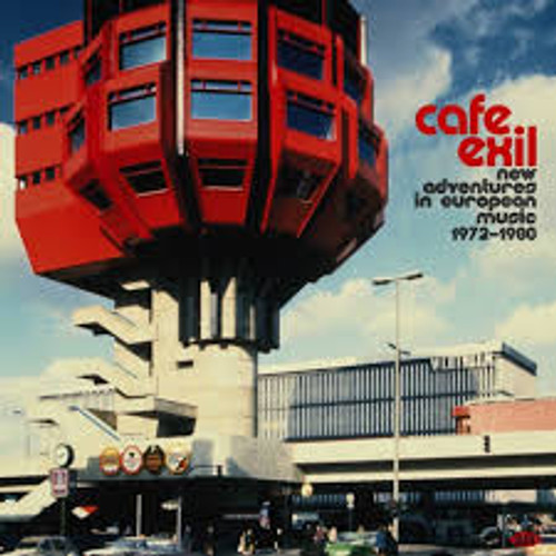 Cafe Exil: New Adventures In European Music 72-80 - Various - CD *NEW*
