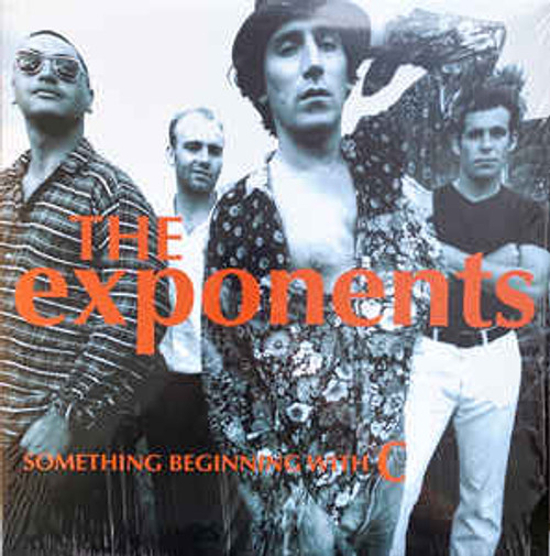The Exponents* – Something Beginning With C - 2LP *NEW* (2021 RE-ISSUE)