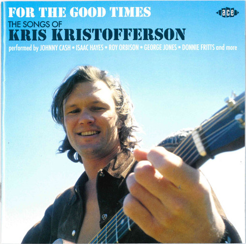 For The Good Times (The Songs Of Kris Kristofferson) - Various - CD *NEW*