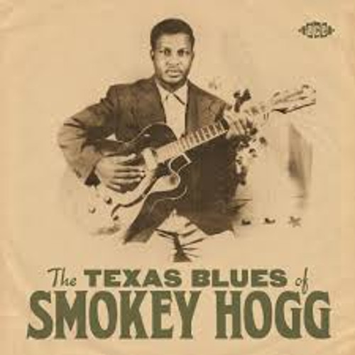 Smokey Hogg -The Texas Blues Of Smokey Hogg - CD *NEW*