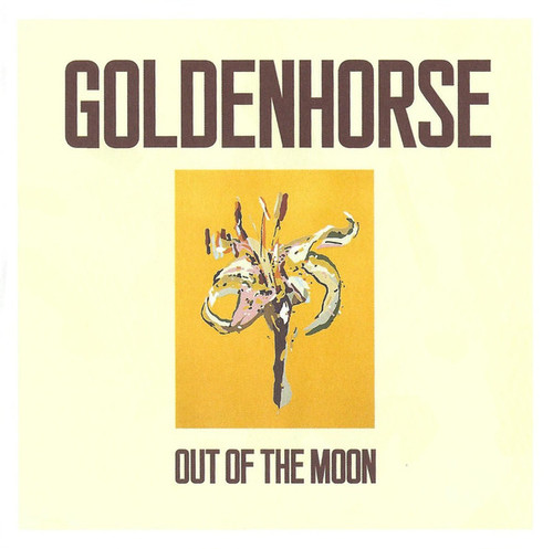 Goldenhorse – Out Of The Moon - CD *NEW*