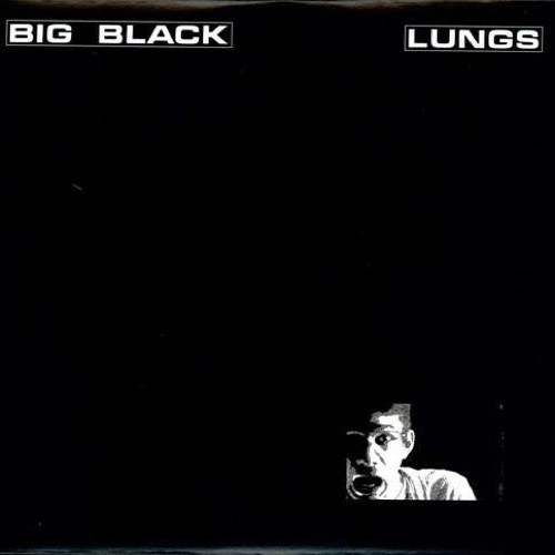 Big Black – Lungs - LP *NEW*