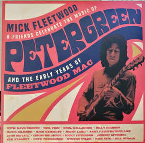Mick Fleetwood & Friends – Celebrate The Music Of Peter Green And The Early Years Of Fleetwood Mac - 4LP *NEW*
