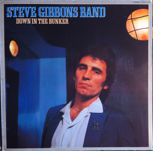 Steve Gibbons Band – Down In The Bunker (NZ) - LP *USED*