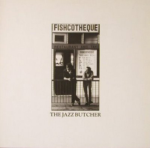The Jazz Butcher – Fishcotheque (US) - LP *USED*