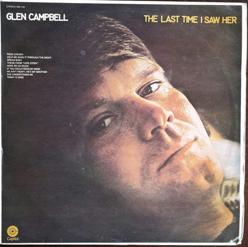 Glen Campbell – The Last Time I Saw Her (NZ) - LP *USED*