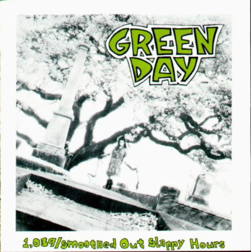 Green Day  – 1,039/Smoothed Out Slappy Hours - CD *USED*