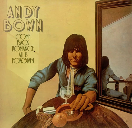 Andy Bown – Come Back Romance, All Is Forgiven (UK) - LP *USED*