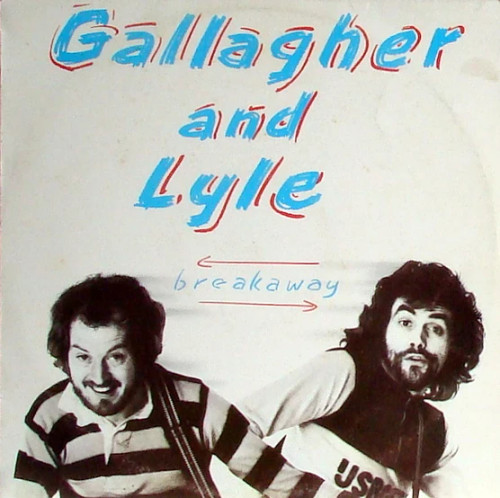 Gallagher And Lyle* – Breakaway (NZ) - LP *USED*