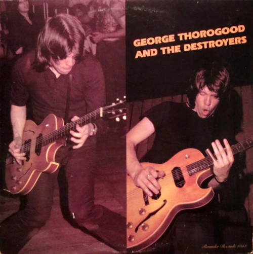 George Thorogood & The Destroyers  – George Thorogood And The Destroyers - (UK) - LP *USED*