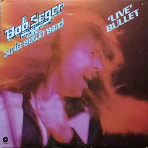 Bob Seger & The Silver Bullet Band* – Live Bullet (US) - 2LP *USED*