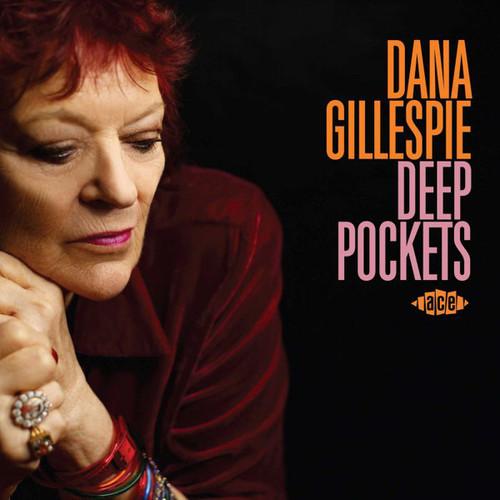 Dana Gillespie – Deep Pockets - CD *NEW*