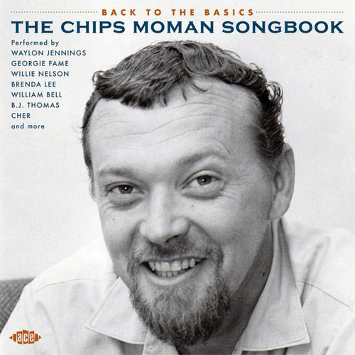 Back To The Basics The Chips Moman Songbook - Various - CD *NEW*