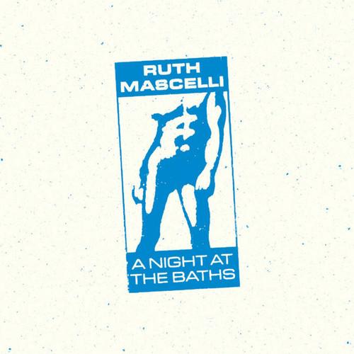 Ruth Mascelli – A Night At The Baths - LP *NEW*
