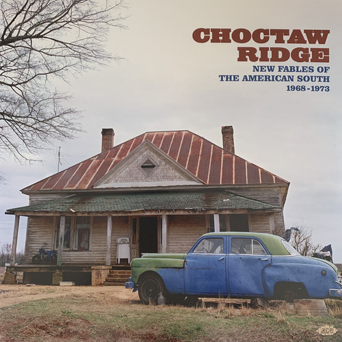 Choctaw Ridge (New Fables Of The American South 1968-1973) - Various - 2LP *NEW*