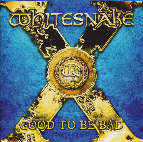 Whitesnake – Good To Be Bad - CD *NEW*