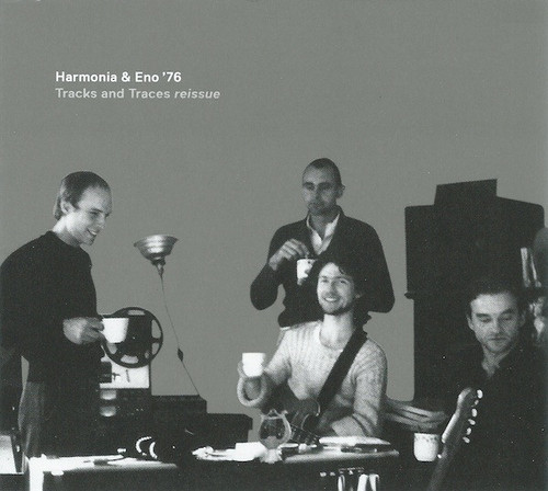Harmonia & Eno '76* – Tracks And Traces Reissue - 2LP *NEW*