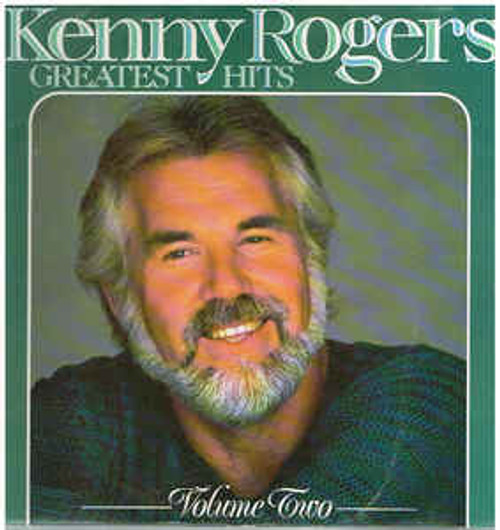 Kenny Rogers – Kenny Rogers' Greatest Hits Volume Two - LP *USED*