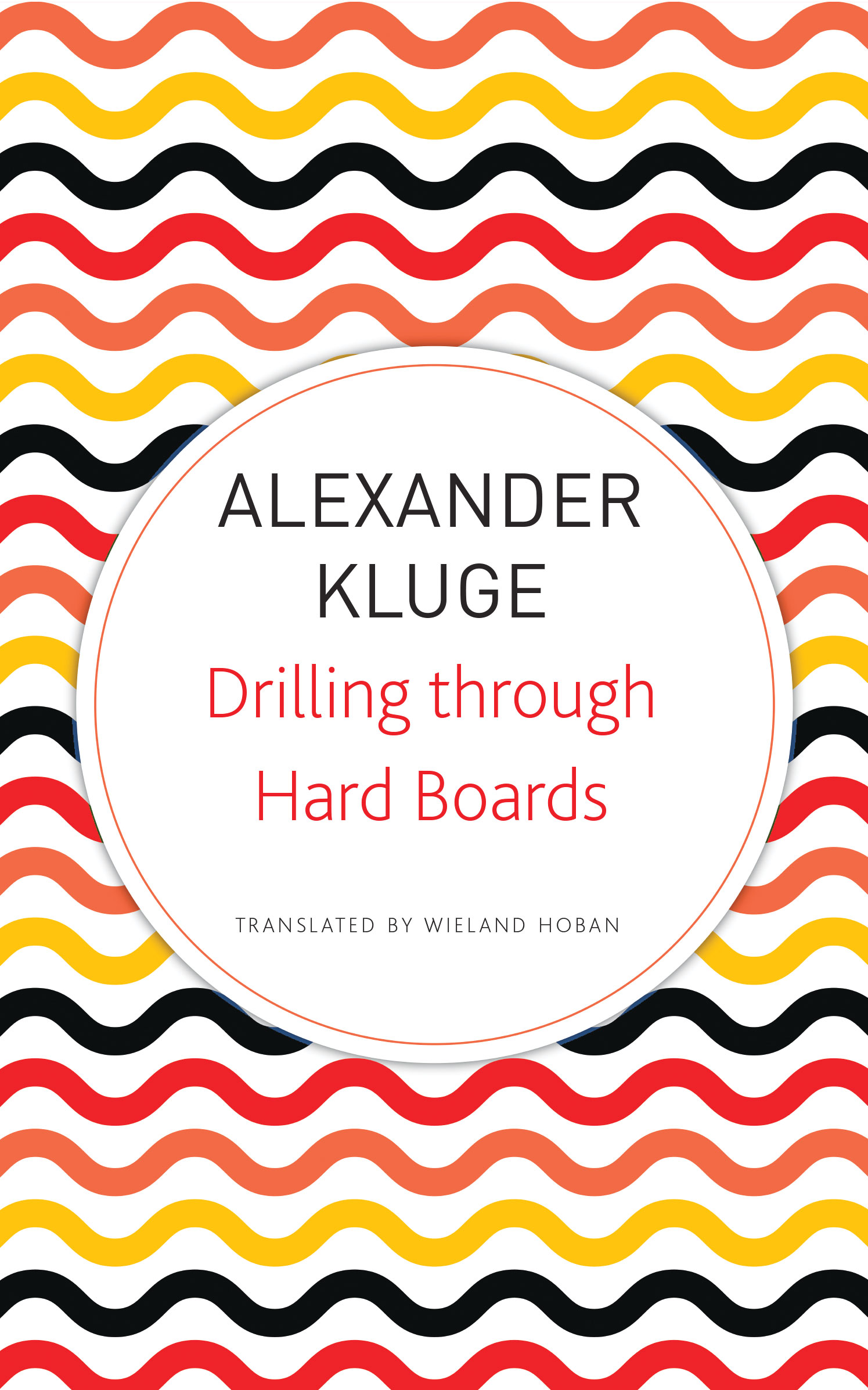 Drilling through Hard Boards:  133 Political Stories by Alexander Kluge | Seagull Books