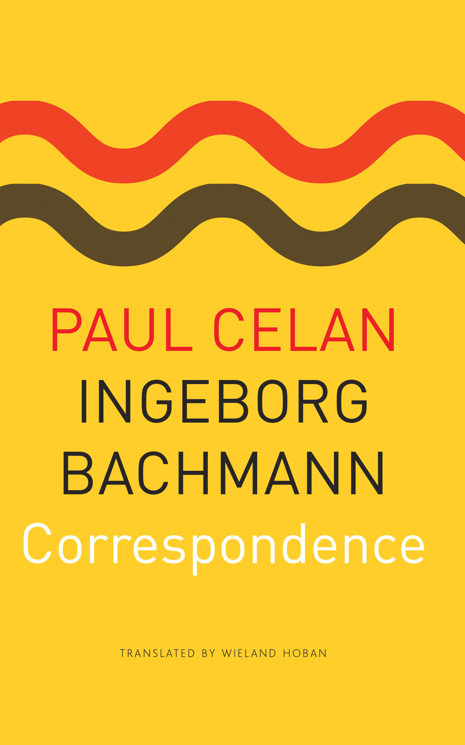 Correspondence | Ingeborg Bachmann & Paul Celan | Seagull Books