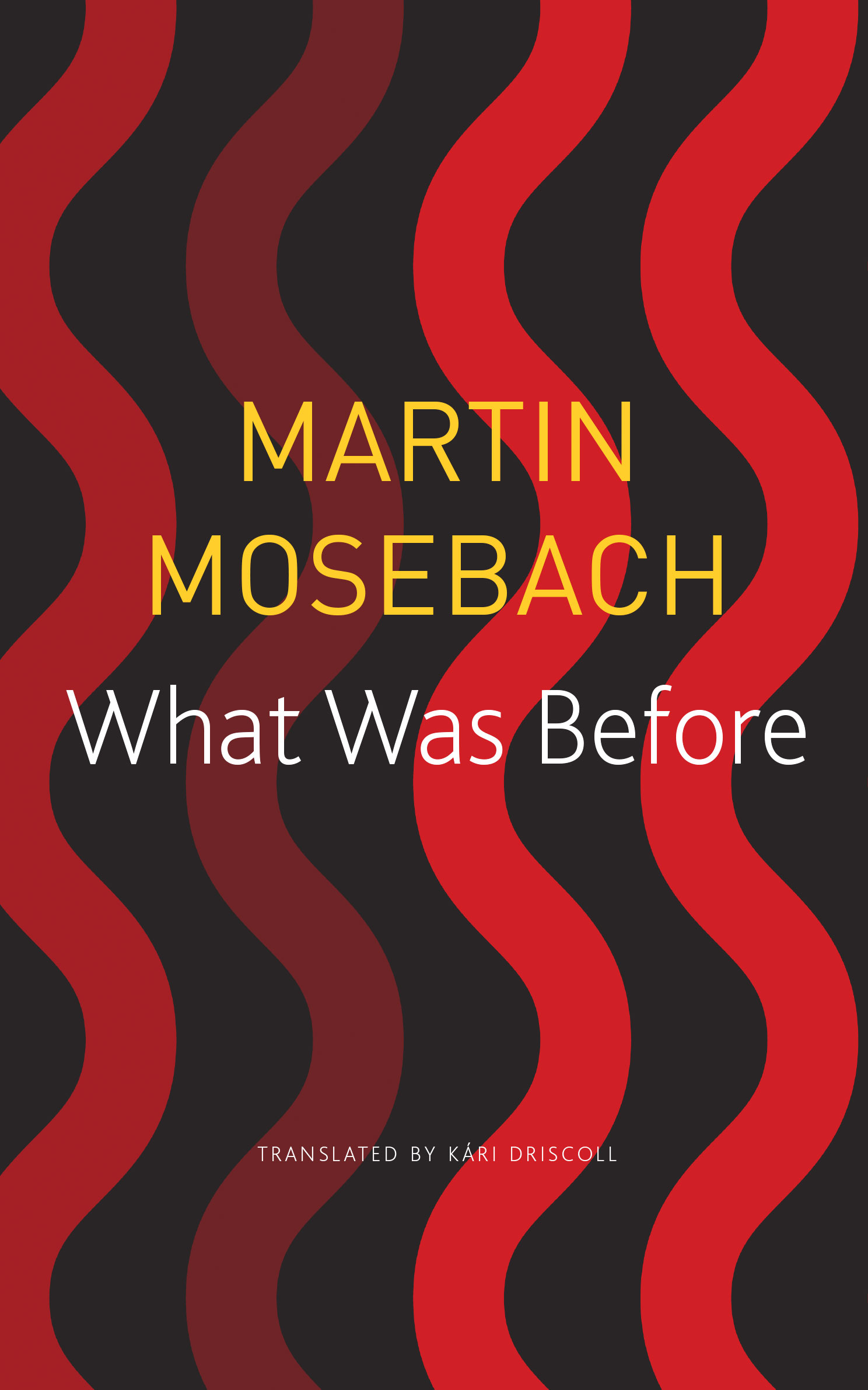 What Was Before by Martin Mosebach | Seagull Books