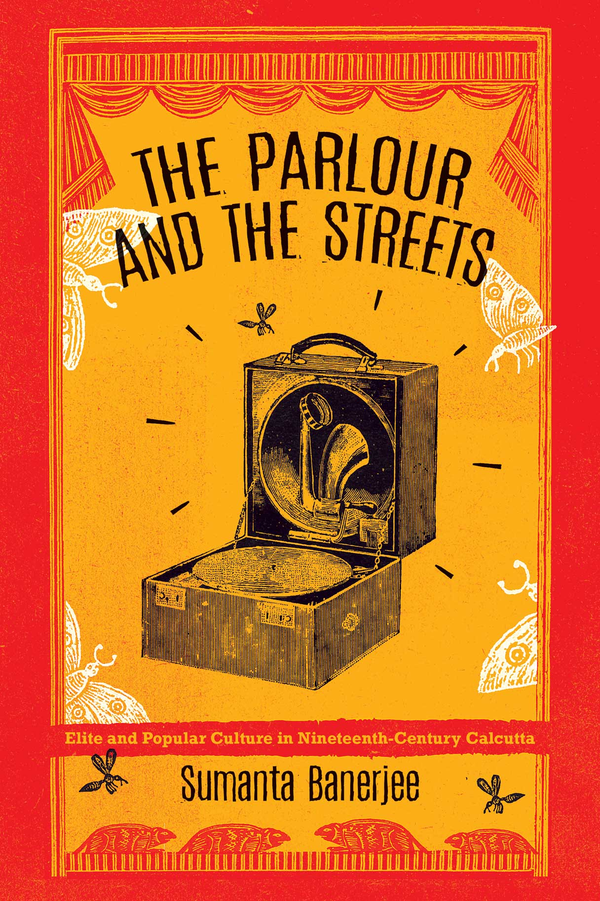 The Parlour and the Streets by Sumanta Banerjee | Seagull Books