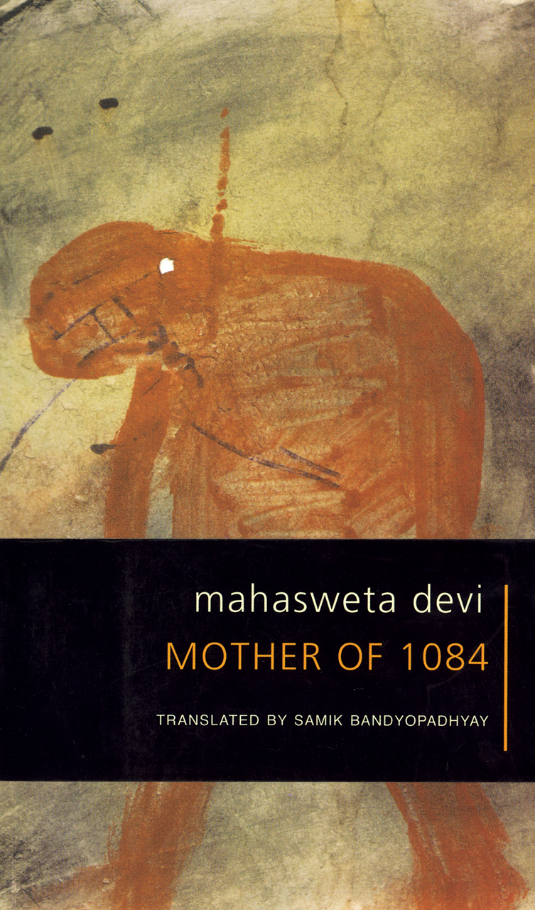 The Mother of 1084 by Mahasweta Devi | Seagull Books