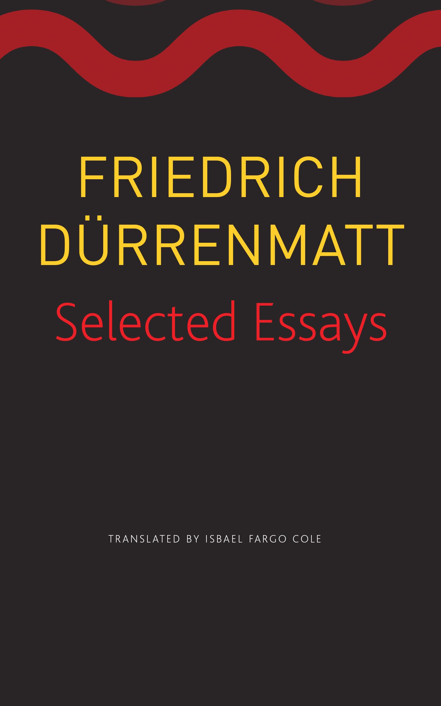 Selected Essays by Friedrich Dürrenmatt