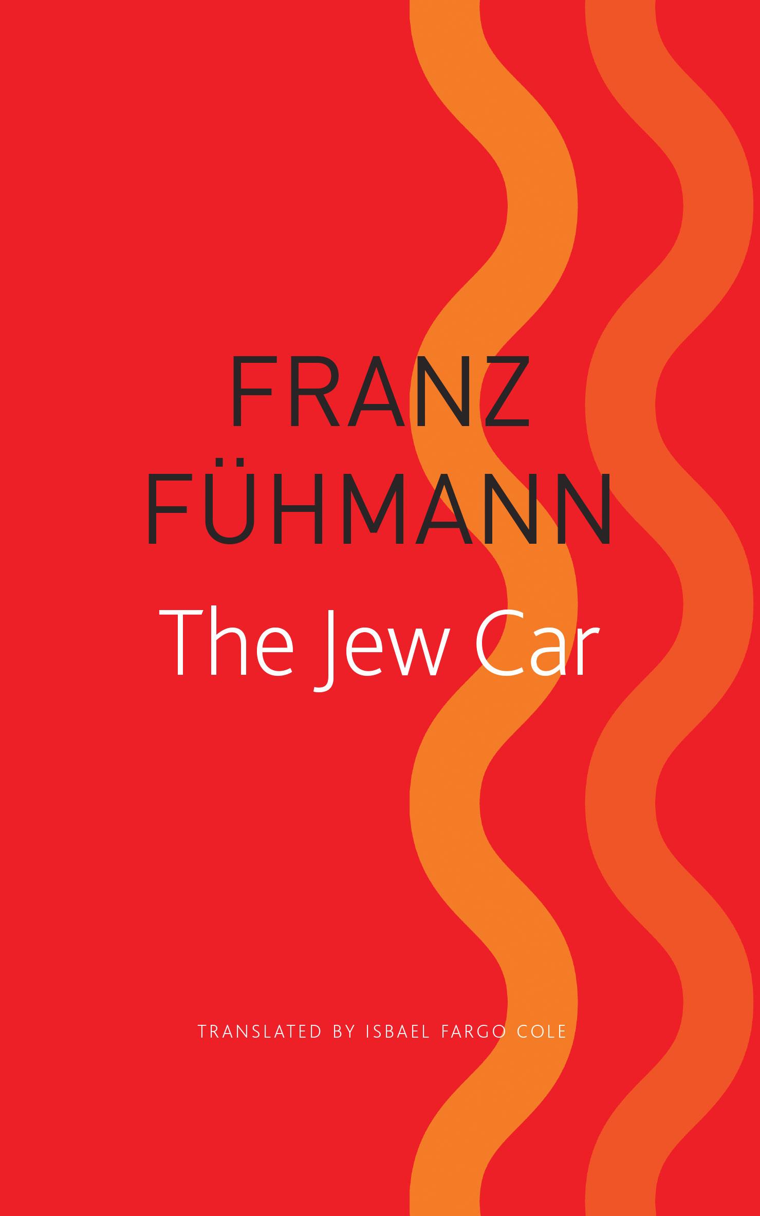 The Jew Car by Franz Fühmann | Seagull Books