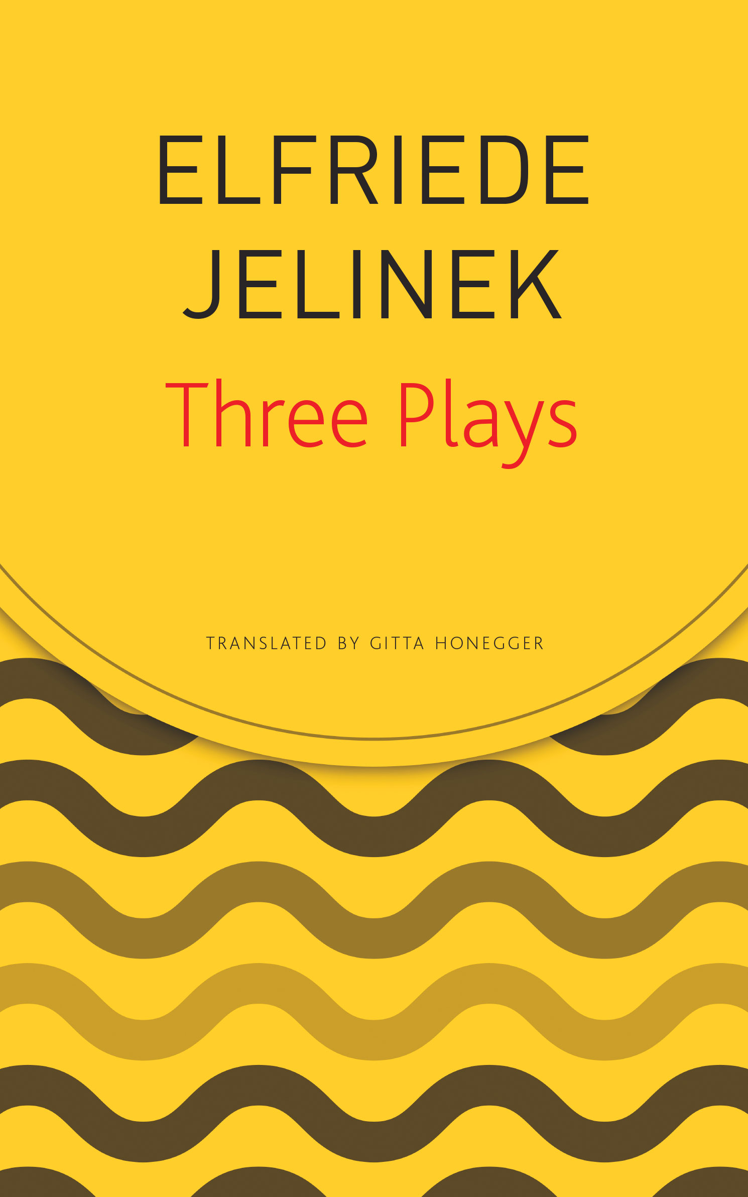 Three Plays by Elfriede Jelinek | Seagull Books