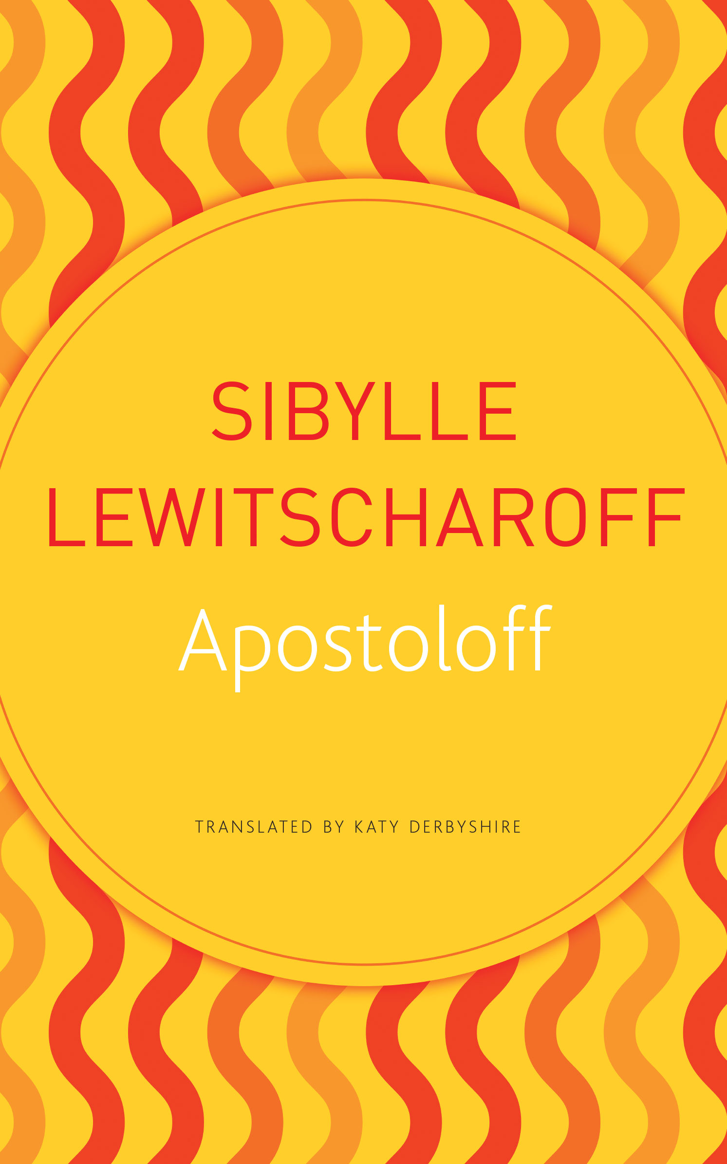 Apostoloff by Sibylle Lewitscharoff | Seagull Books