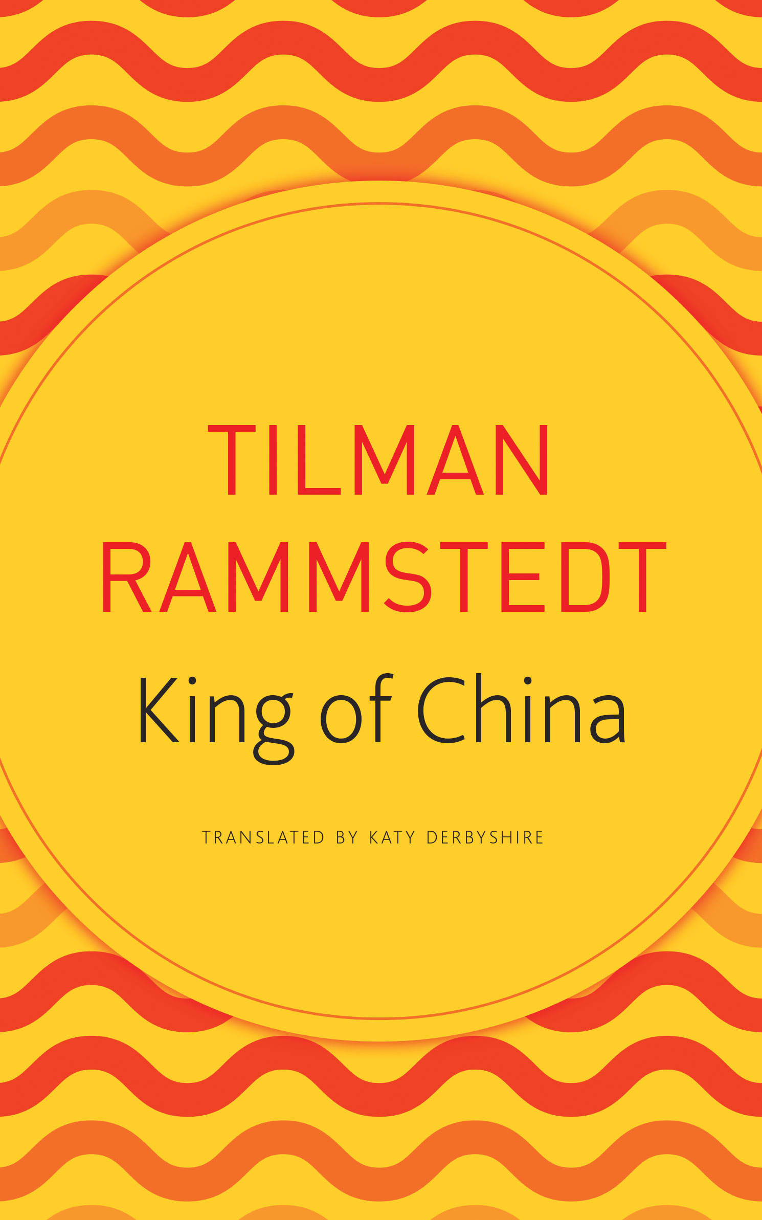 King of China by Tilman Rammstedt | Seagull Books