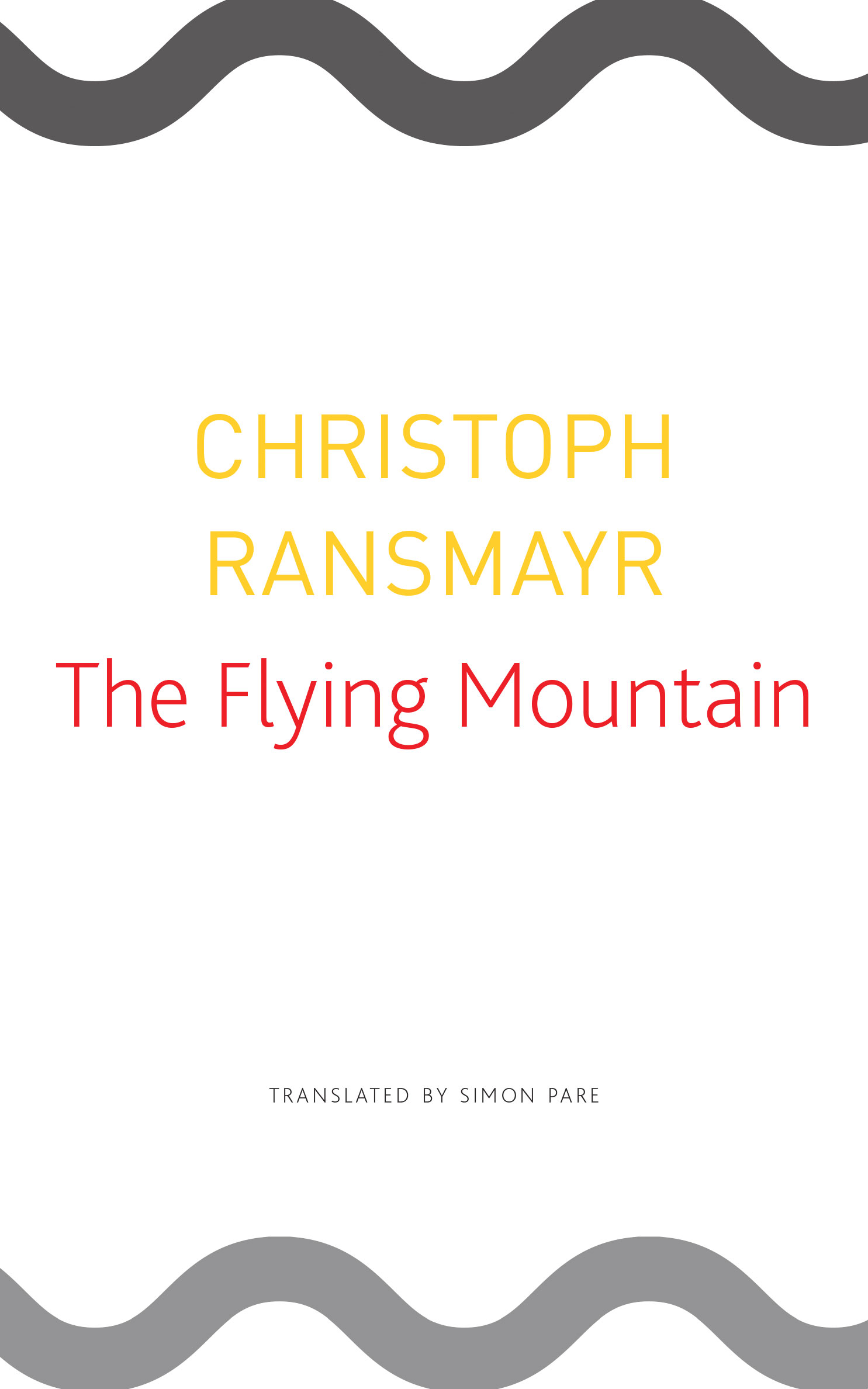 The Flying Mountain by Christoph Ransmayr | Seagull Books