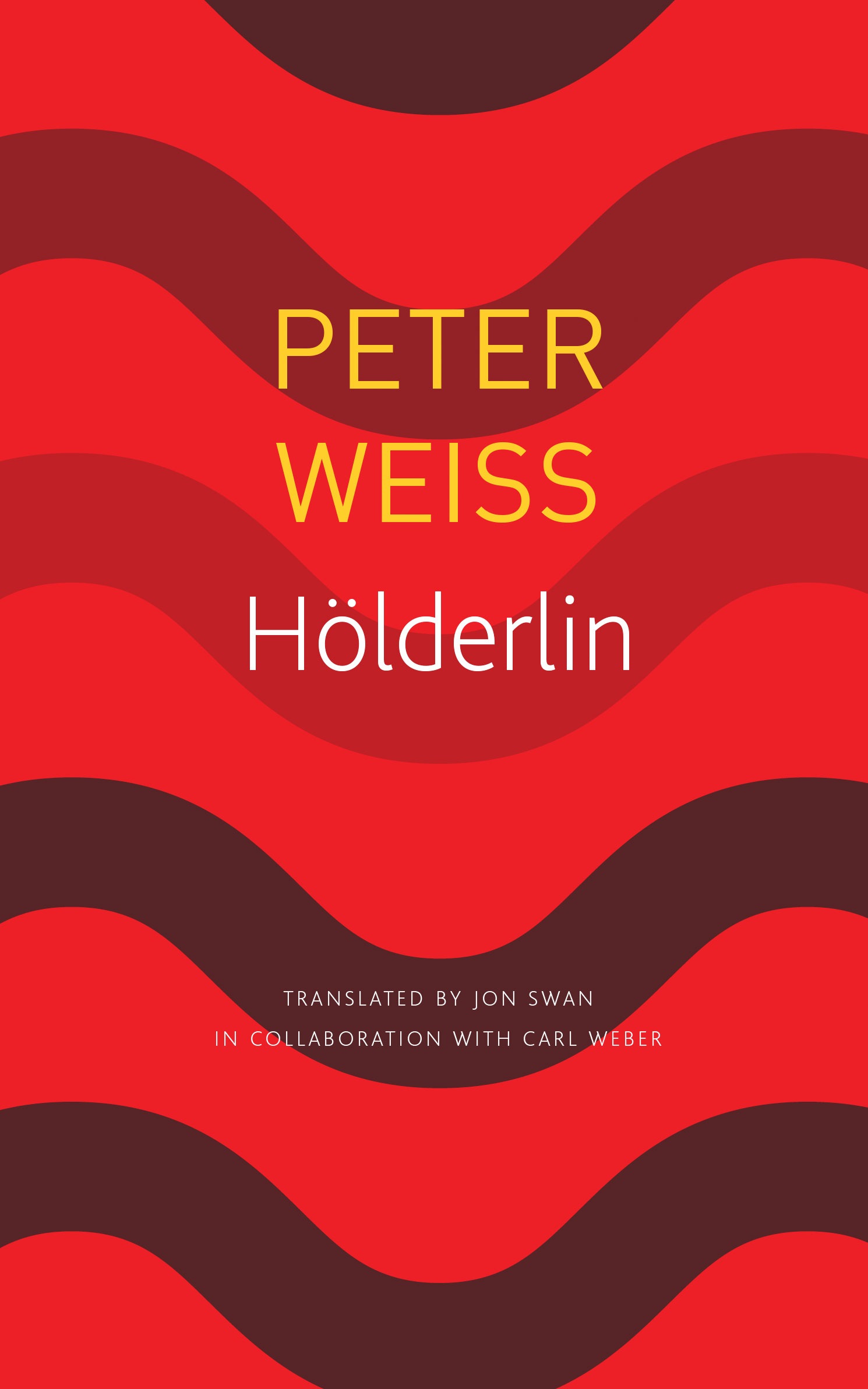 Hölderlin: A Play in Two Acts by Peter Weiss | Seagull Books