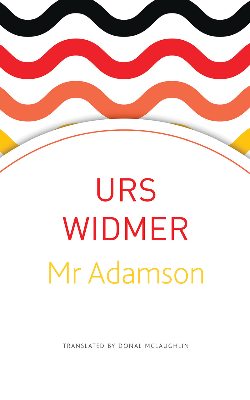 Mr Adamson by Urs Widmer | Seagull Books