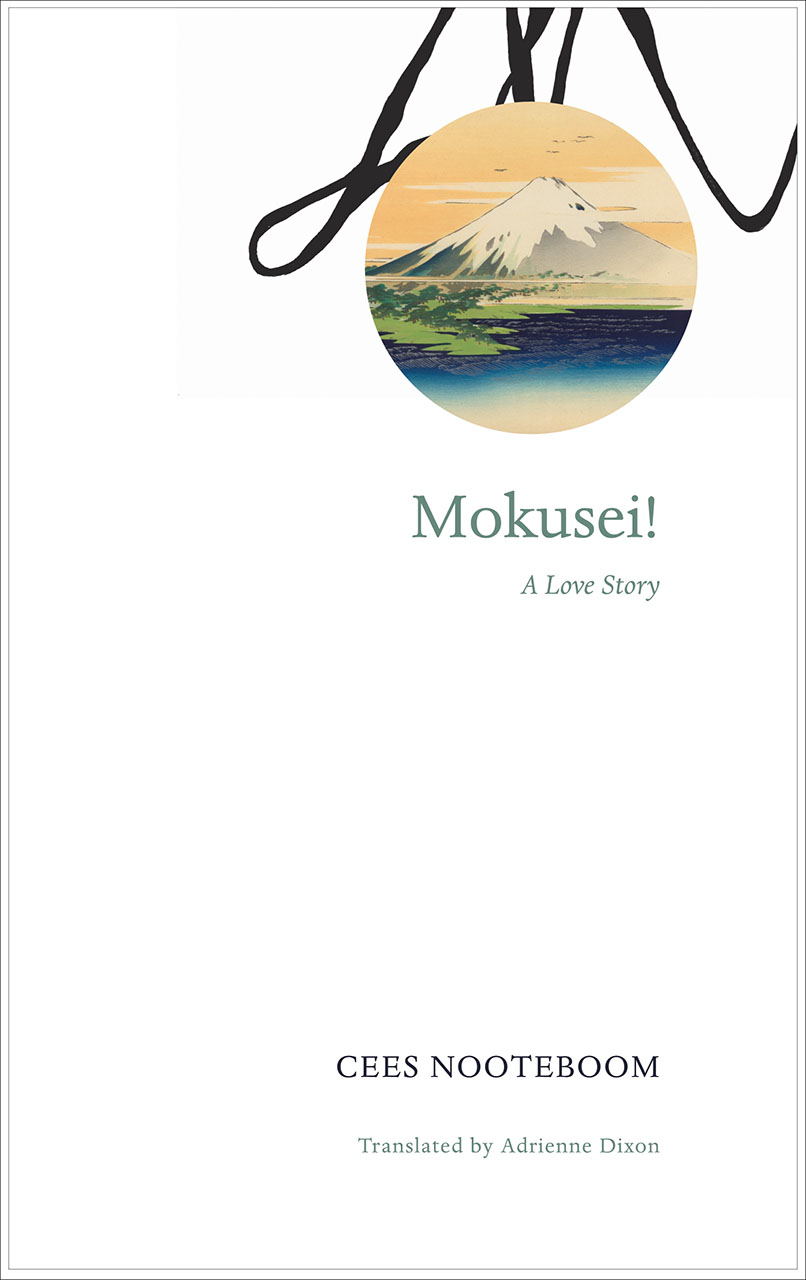 Mokusei! by CEES NOOTEBOOM | Seagull Books