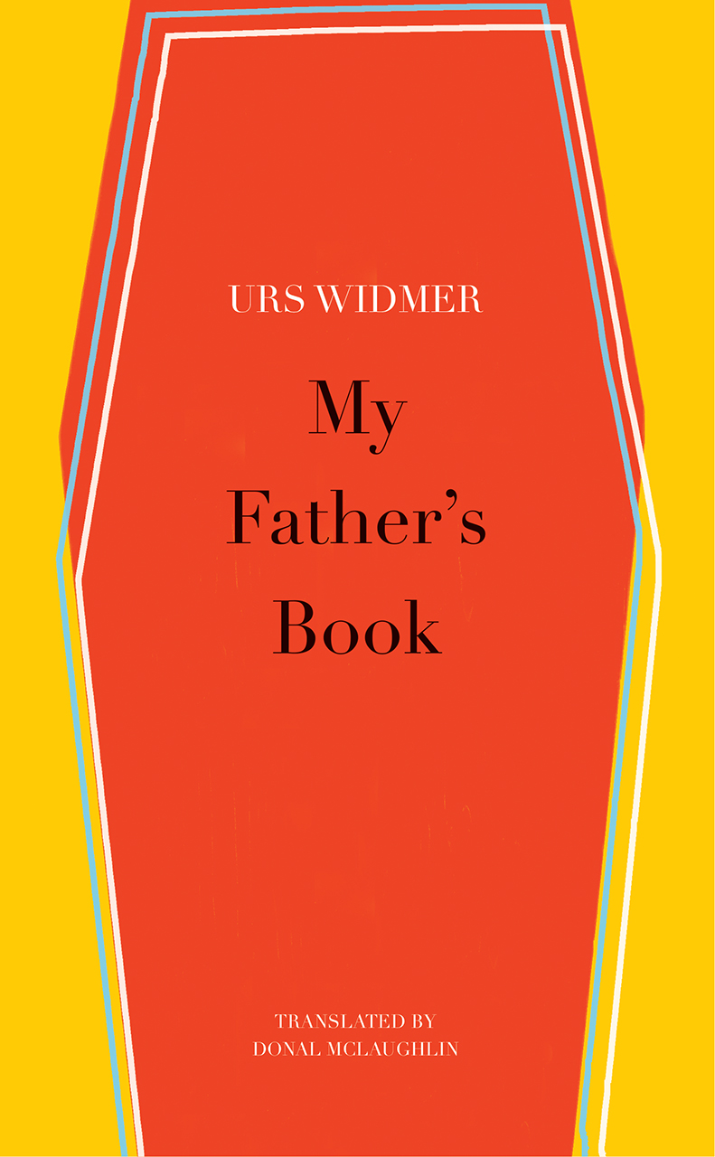 My Father's Book by Urs Widmer   Seagull Books