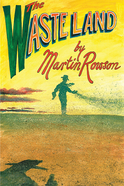 The Waste Land by Martin Rowson | Seagull Books