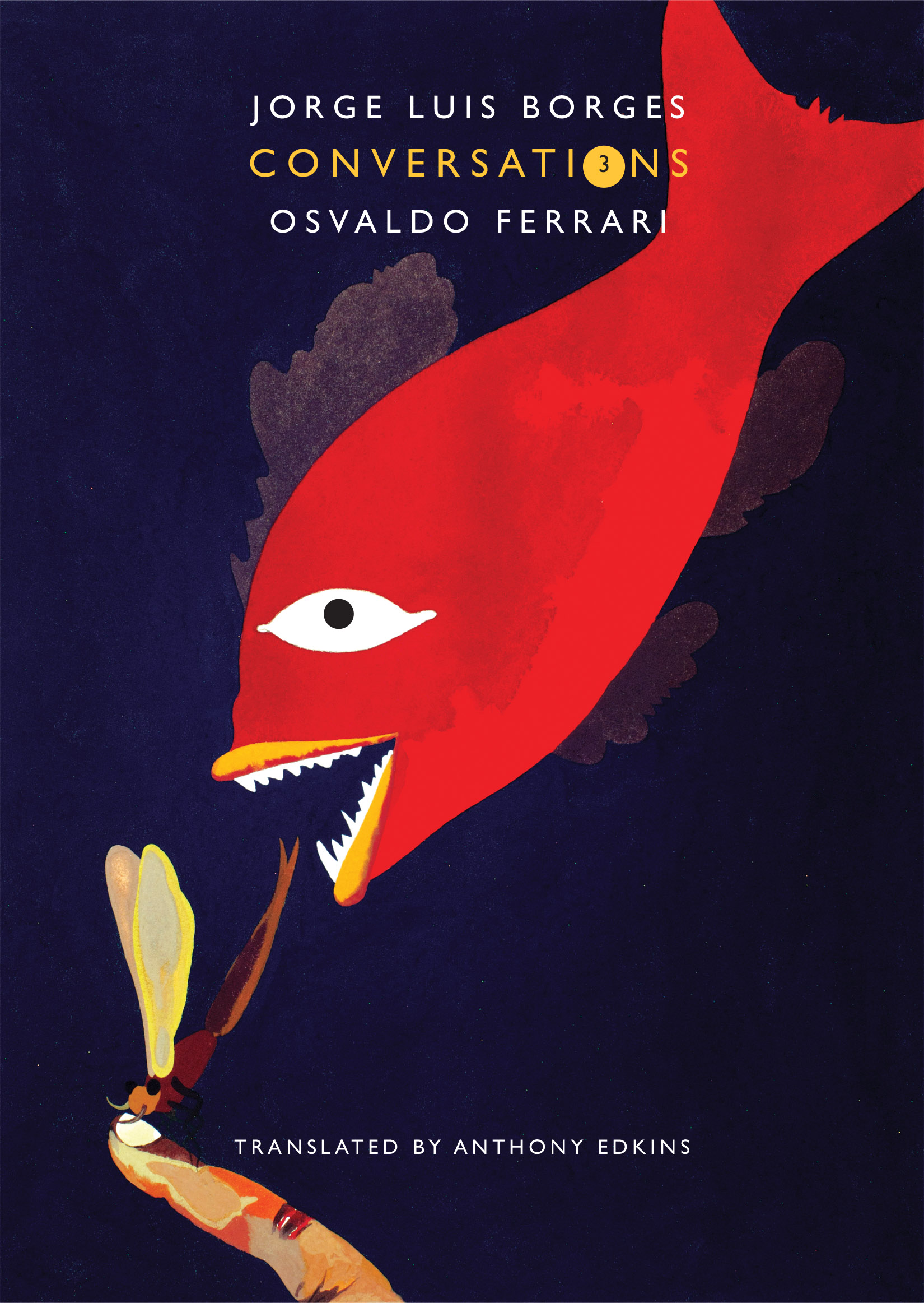 Conversations, Volume 3 | Jorge Luis Borges, Osvaldo Ferrari | Seagull Books