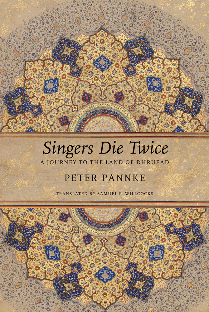 Singers Die Twice by Peter Pannke | Seagull Books