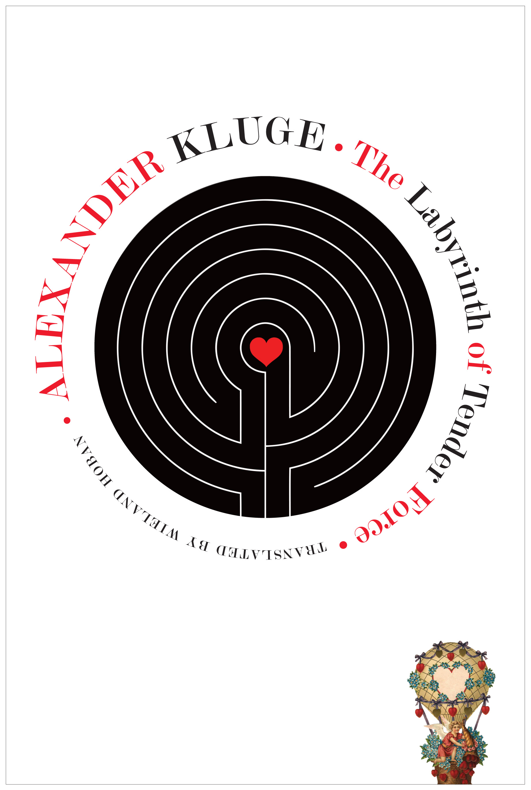 Labyrinth of Tender Force : 166 Love Stories by Alexander Kluge | Seagull Books