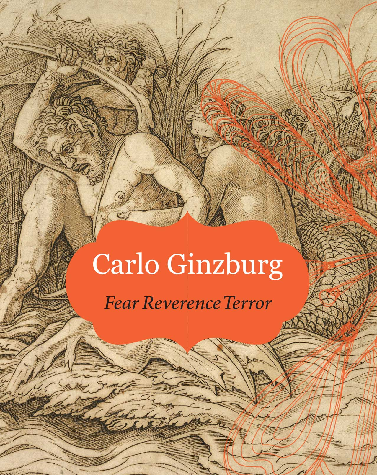 Fear Reverence Terror by Carlo Ginzburg | Seagull Books