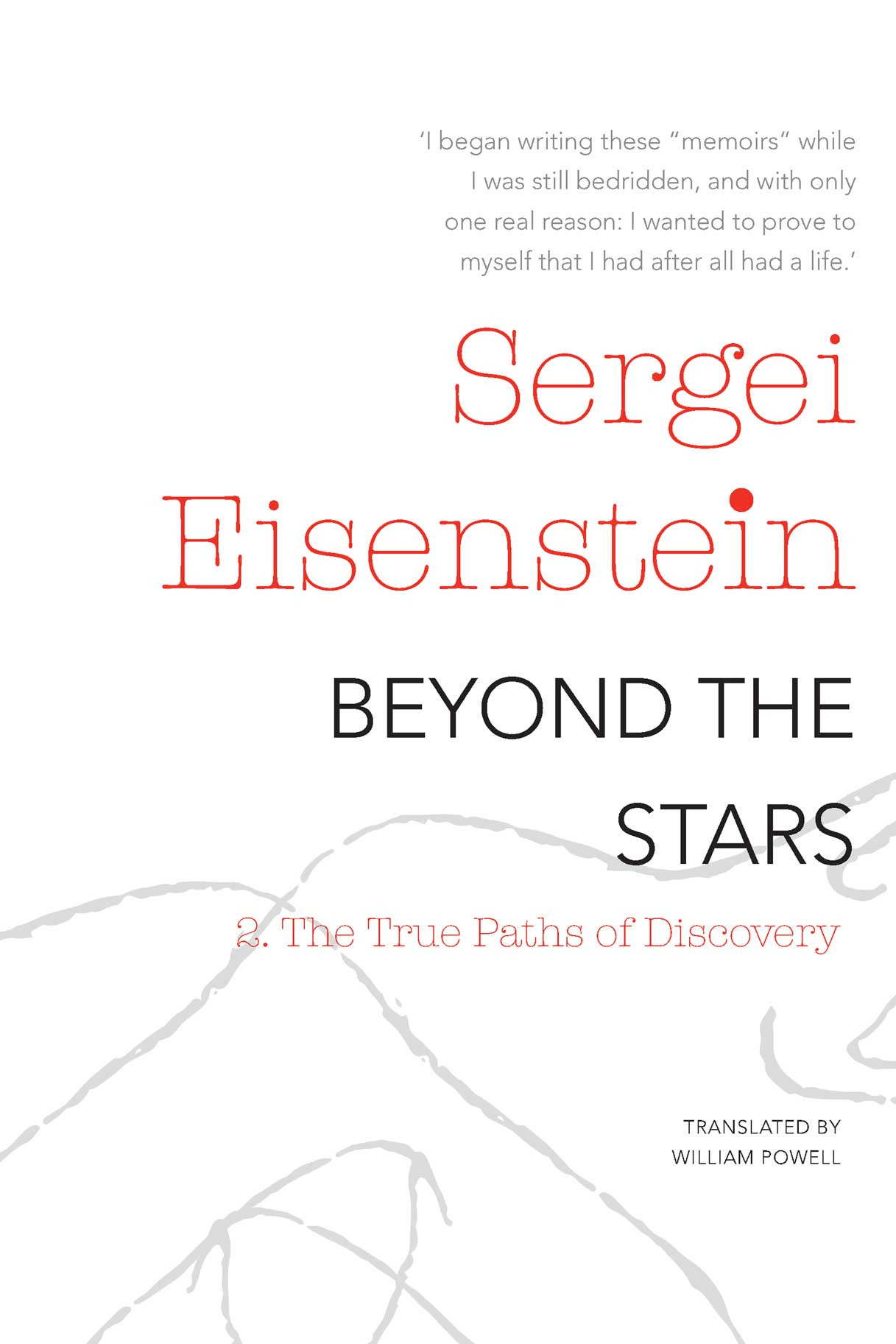 Beyond the Stars, Part 2 by SERGEI EISENSTEIN | Seagull Books