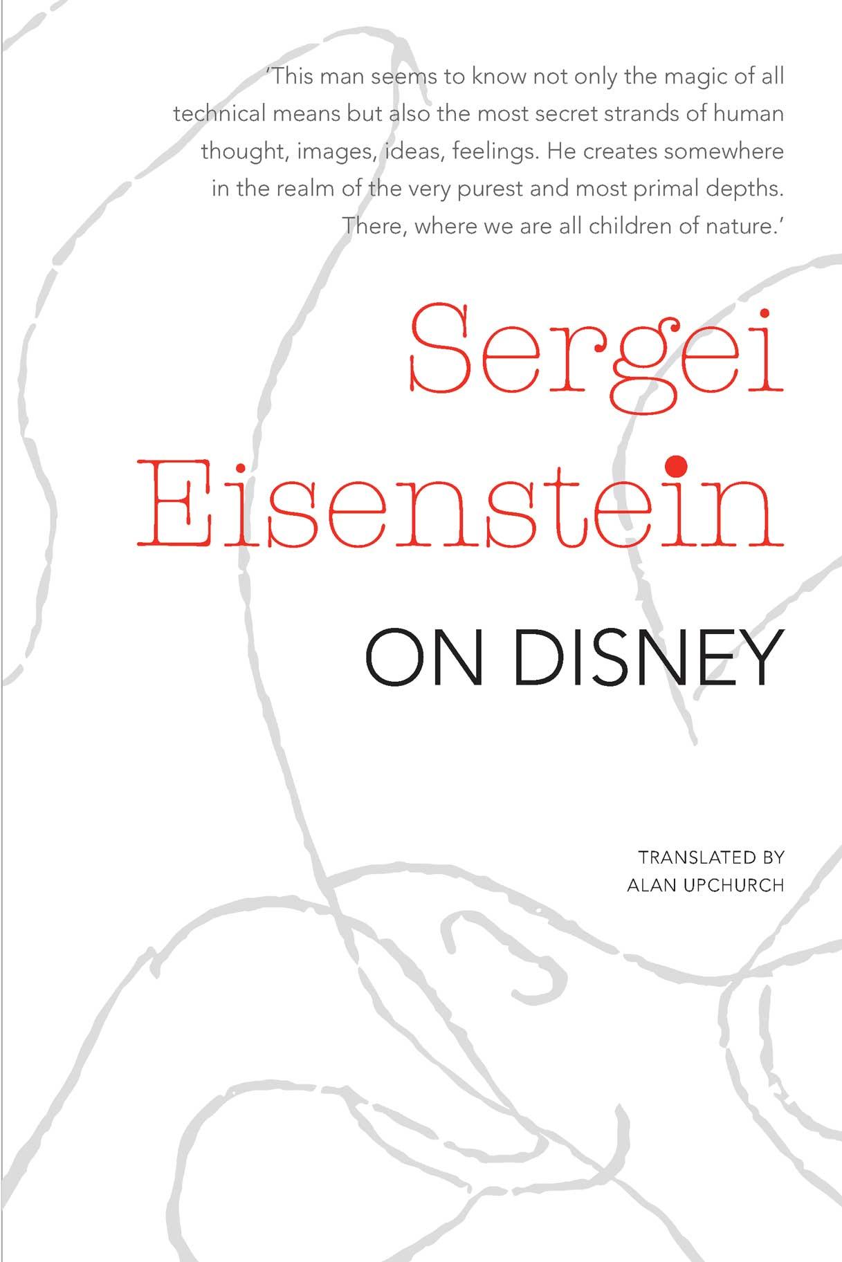 On Disney by SERGEI EISENSTEIN | Seagull Books