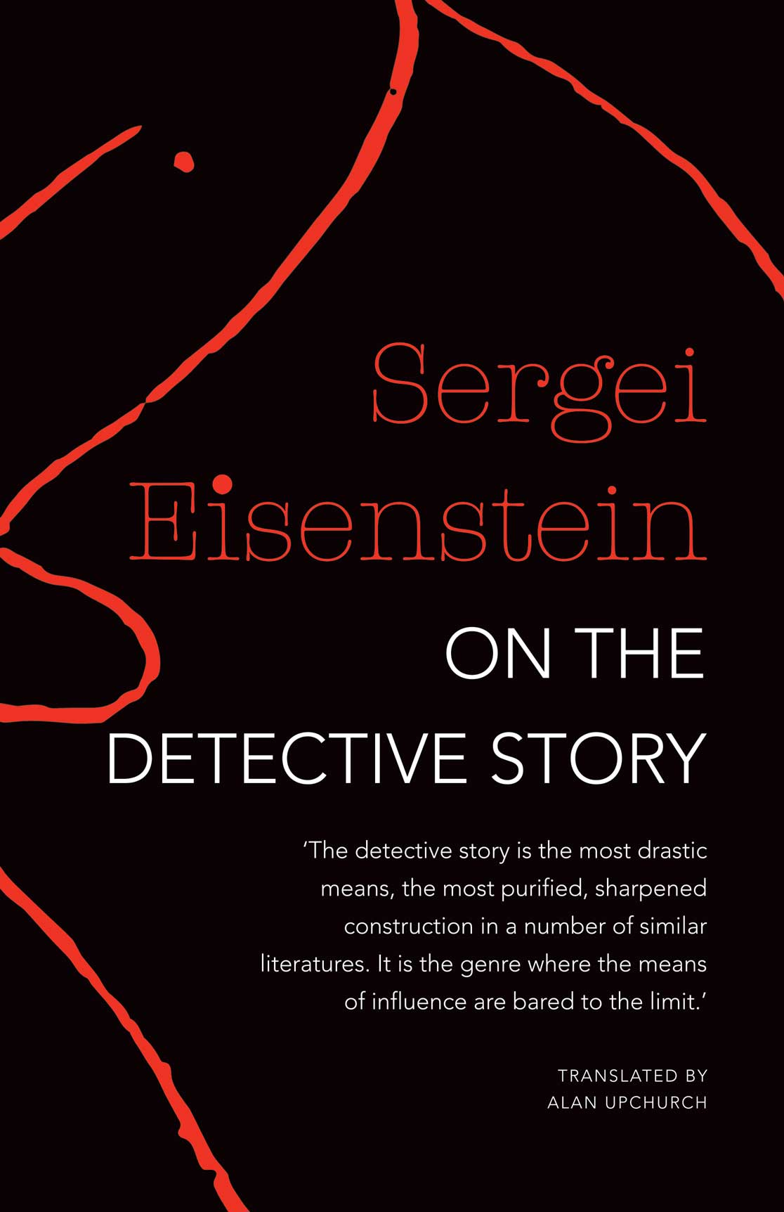 On the Detective Story by SERGEI EISENSTEIN | Seagull Books