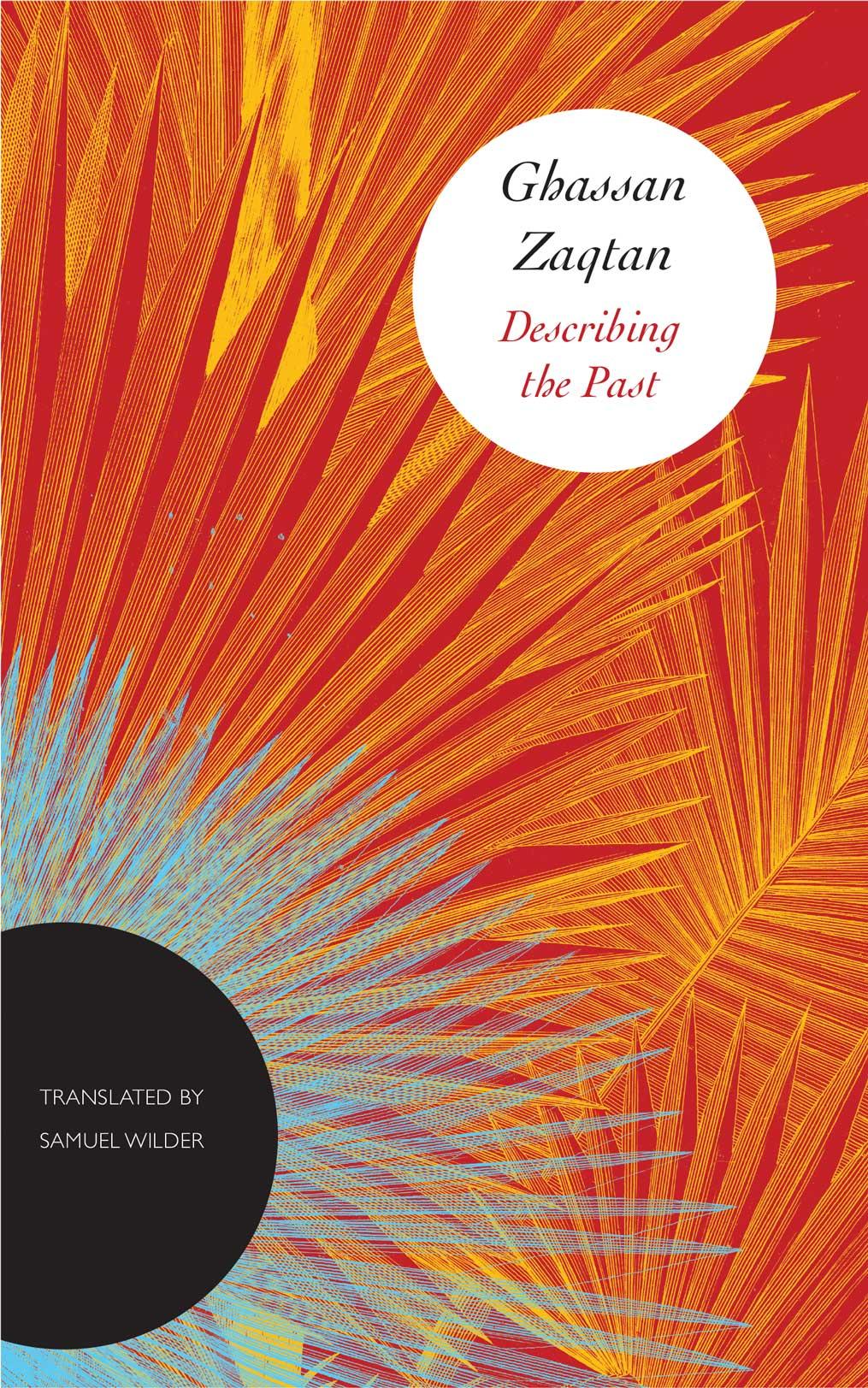 Describing the Past by Ghassan Zaqtan | Seagull Books
