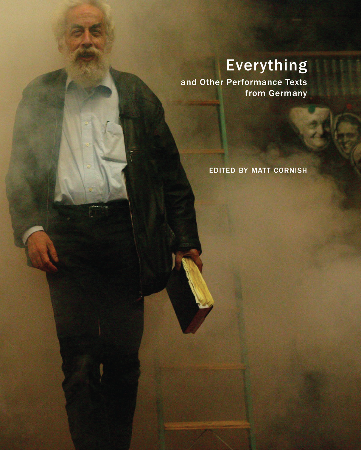 Everything: and Other Performance Texts from Germany by Matt Cornish |  Seagull Books
