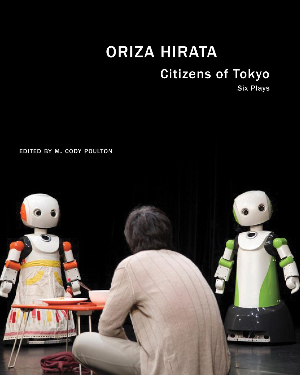 Citizens of Tokyo: Six Plays by Oriza Hirata |  Seagull Books