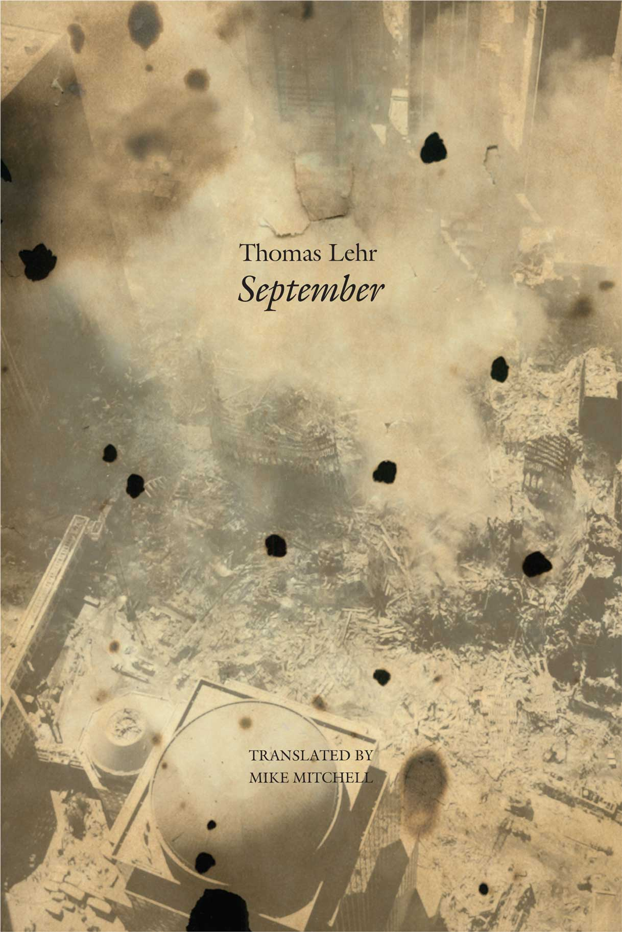 September: Mirage by Thomas Lehr | Seagull Books