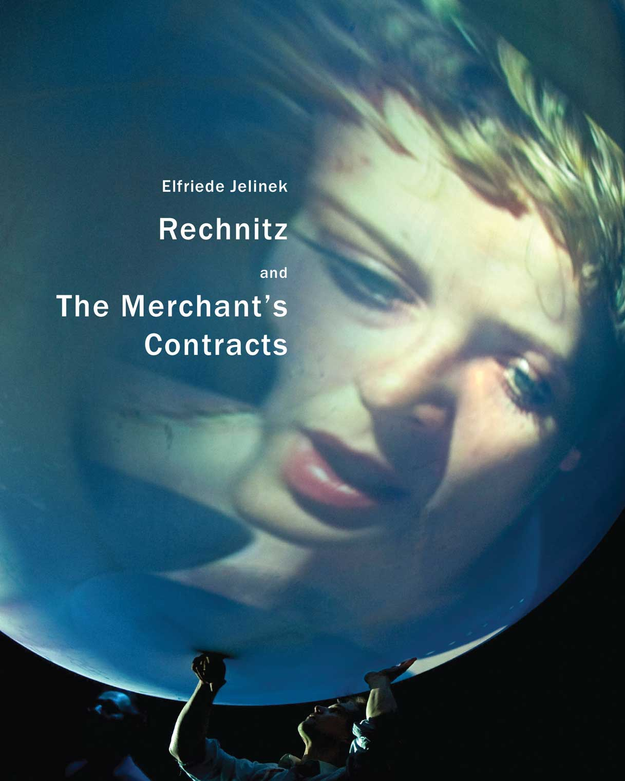 Rechnitz and The Merchant's Contracts by Elfriede Jelinek | Seagull Books